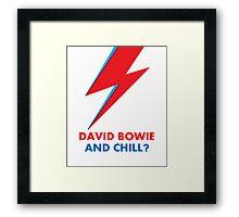 """David Bowie and Chill?"" original design Framed Print"
