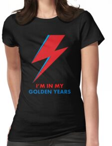 """David Bowie """"I'm in my Golden Years"""" original design Womens Fitted T-Shirt"""