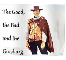 The Good, the Bad and the Ginsburg Poster