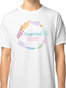 Occupational Therapy Wreath Classic T-Shirt