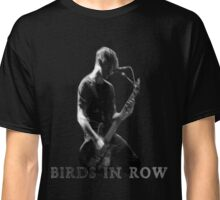 Birds In Row band Classic T-Shirt