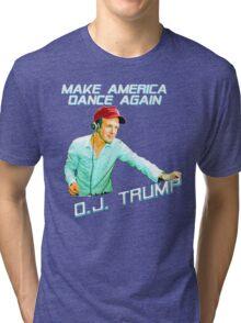 DJ Trump: Make America Dance Again Tri-blend T-Shirt