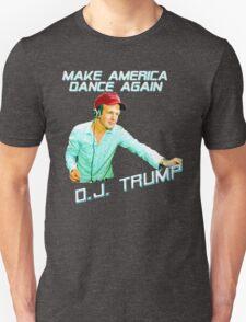 DJ Trump: Make America Dance Again Unisex T-Shirt