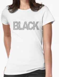 B L A C K Womens Fitted T-Shirt