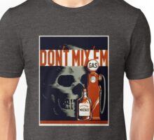 """""""Don't Mix Em"""" Anti Drinking & Driving Vintage Poster by WPA Unisex T-Shirt"""