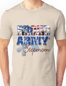 Proud Army StepMom Unisex T-Shirt
