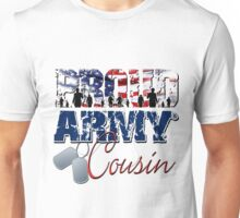 Proud Army Cousin Unisex T-Shirt