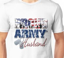 Proud Army Husband Unisex T-Shirt
