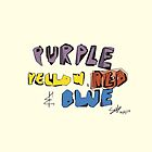 Purple Yellow Red & Blue by Rudy  Solorzano