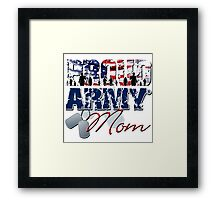 Proud Army Mom Framed Print