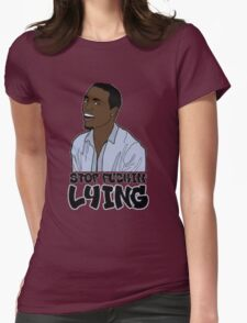 ~ Why You Always Lying ~ Womens Fitted T-Shirt