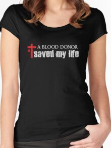 A Blood Donor Save My Life - Christian  Women's Fitted Scoop T-Shirt