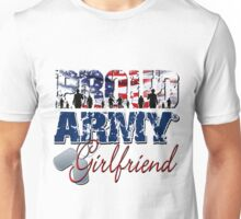 Proud Army Girlfriend Unisex T-Shirt