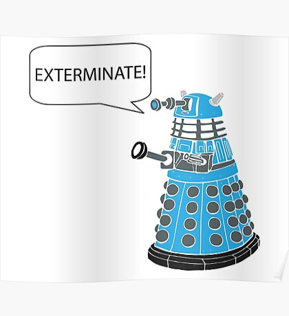Dalek - Exterminate! Poster