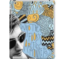 Who the Fook Are the Arctic Monkeys? design iPad Case/Skin