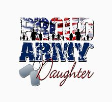 Proud Army Daughter Unisex T-Shirt