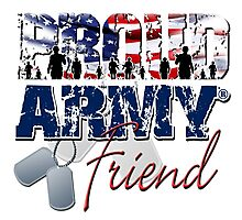 Proud Army Friend Photographic Print