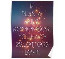 "If Plan ""A"" Fails Poster"