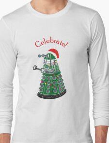 Dalek - Celebrate! Long Sleeve T-Shirt
