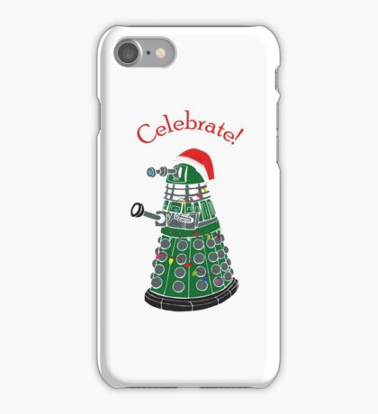 Dalek - Celebrate! iPhone Case/Skin
