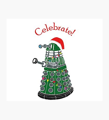 Dalek - Celebrate! Photographic Print