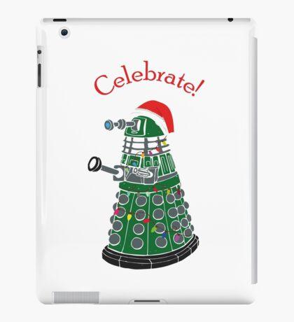 Dalek - Celebrate! iPad Case/Skin