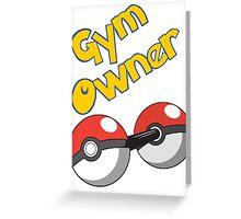 Pokemon Gym Owner Greeting Card