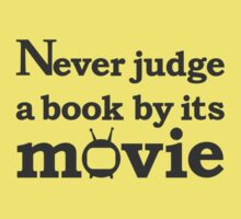 Never judge a book by its movie Kids Tee