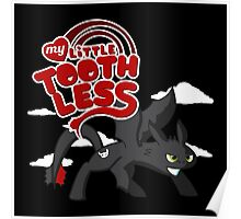 My Little Toothless Poster