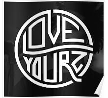 love your  Poster