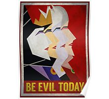 Be Evil Today Poster