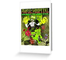 Awful Hospital: Seriously the Worst Ever Greeting Card