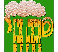Irish for many beers Photographic Print