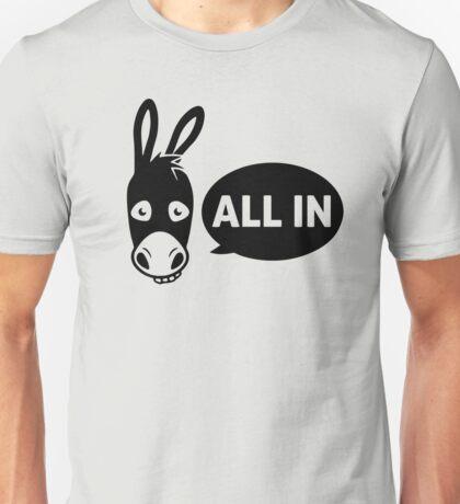 Poker - all in Unisex T-Shirt