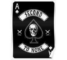 Ace of Skulls - Second to None Poster