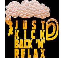 Kick back and relax Photographic Print