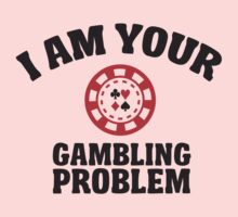 I am your gambling problem  One Piece - Long Sleeve