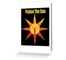 Praise The Sun San Greeting Card