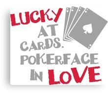 Lucky at cards. Pokerface in love Canvas Print