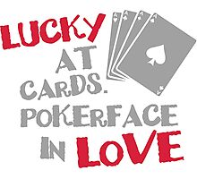 Lucky at cards. Pokerface in love Photographic Print