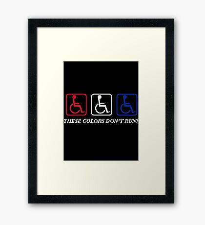 These Colors Don't Run! Framed Print