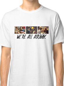 That 70's Show: We're All Alright Classic T-Shirt