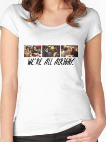 That 70's Show: We're All Alright Women's Fitted Scoop T-Shirt
