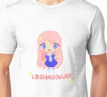 LDShadowlady~ Unisex T-Shirt