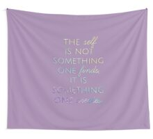 The SELF is created. Wall Tapestry