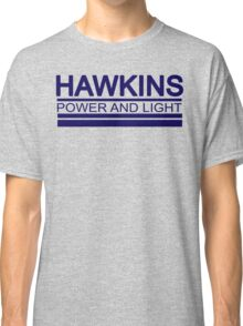 Hawkins Power and Light Classic T-Shirt