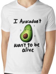 I Avacadon't Want to be Alive Mens V-Neck T-Shirt