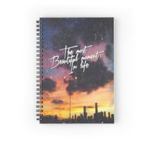 The Most Beautiful Moment In Life Sunset Spiral Notebook