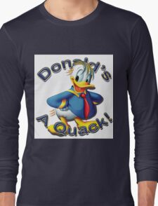 "Anti Trump ""Donald's A Quack"" Long Sleeve T-Shirt"