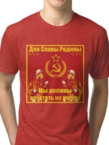 For The Glory of The Motherland Tri-blend T-Shirt
